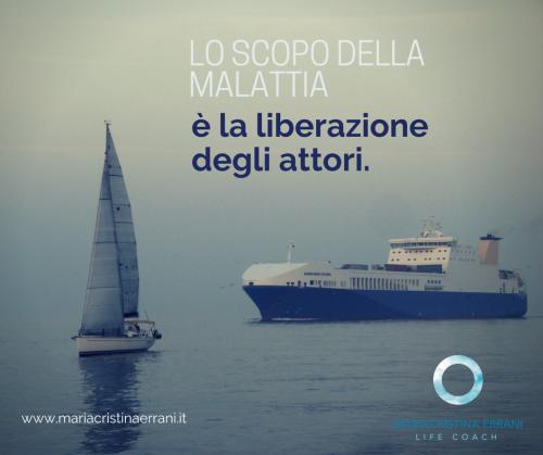 Nave e barca vela che si allontanano tra loro con frase: scopo della malattia è la liberazione degli attori.