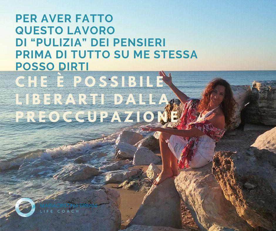Mariacristina Errani life coach ti supporta nella pulizia dei tuoi pensieri dalla preoccupazione causata dalla paura di non avere il controllo del cambiamento